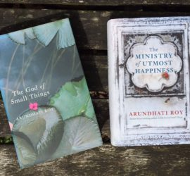 'The God of Small Things' and 'The Ministry of Utmost Happiness' by Arundhati Roy